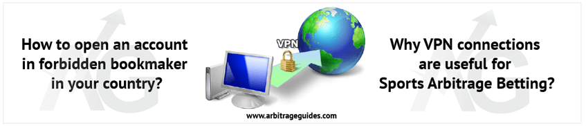 VPN connection in sports arbitrage betting